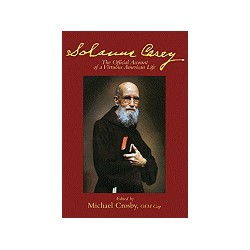 Solanus Casey: The Official Account of a Virtuous Life (Revised)